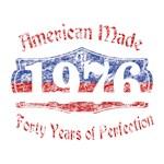 American Made 1976 40th Birthday Patriotic Origina