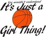 Basketball - It's a Girl Thing!