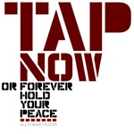 Tap Now or Forever Hold Your Peace