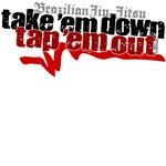 Take 'em down, Tap 'em out BJJ tshirts