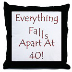 Everything Falls Apart At 40!