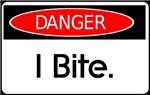 Danger: I Bite