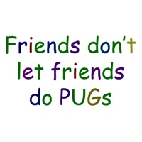 Friends and PUGS