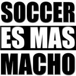Soccer Es Mas Macho