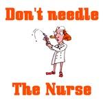Don't Needle The Nurse