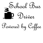 School Bus Driver Powered by Coffee