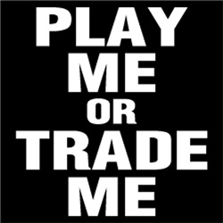 Play Me or Trade Me FUNNY