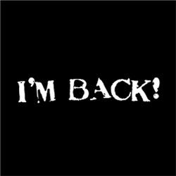I'm BACK!!! FUNNY