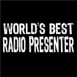 World's Best Radio Presenter