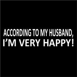 According to My Husband, I'm Very HAPPY