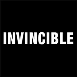 Invincible Unable to be defeated
