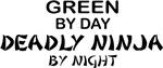 Green Deadly Ninja