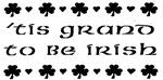 'Tis Grand to be Irish