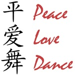 Peace, Love, Dance (Chinese)