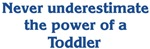 <strong>Toddler</strong> Power