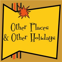 OTHER HOLIDAYS & OTHER PLACES