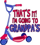 That's It! I'm Going To Grandpa's