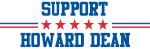 Support HOWARD DEAN