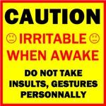 Irritable When Awake
