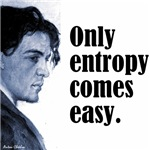 Only Entropy