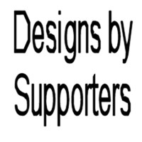 Designs by Supporters