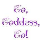 Go, goddess, go!