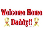 Welcome Home Daddy! (Yellow Ribbons)