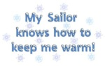 My Sailor Knows How To Keep Me Warm