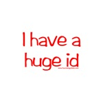 I Have A Huge Id