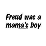 He Was A Mama's Boy