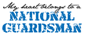 My heart belongs to a National Guardsman