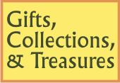 Gifts, Collectables, & Treasures