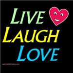 Live Laugh Love     LIV-LAF-LUV