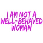 NOT WELL BEHAVED