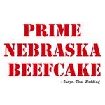 Prime Nebraska Beefcake