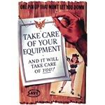 Equipment Care Propaganda