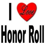 I Love Honor Roll