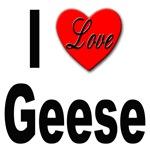 I Love Geese