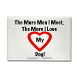 The More Men/Women I Meet,The More I Love My Dog!