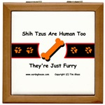 Shih Tzus Are Human Too, They're Just Furry