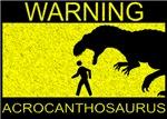 Warning: Acrocanthosaurus