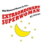 MILD MANNERED WOMAN BY DAY - T-SHIRTS