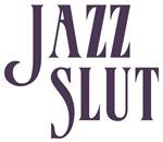Jazz Slut
