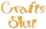 Craft and Hobby Sluts
