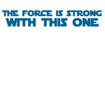 the force strong with this one