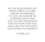 But in your hearts set apart Christ as Lord Always