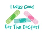 I Was Good For The Doctor!