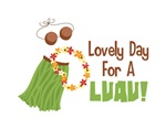 Lovely Day For A Luau!