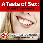 A Taste of Sex: Great Interviews