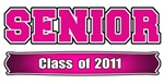Senior Class of 2011 Hot Pink for Girls